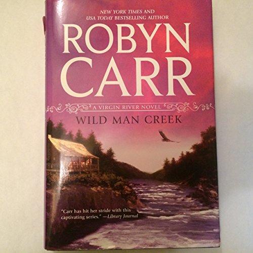9781611291940: Wind Man Creek A Virgin River Novel