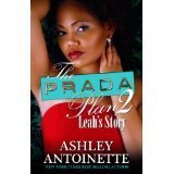 The Prada Plan 2 The Prada Plan 2, Ashley Antoinette, New, 9781611292022