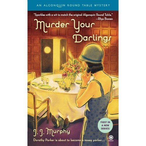 9781611292367: Murder Your Darlings (An Algonquin Round Table Mystery)