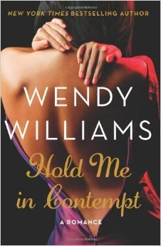 9781611292688: Hold Me In Contempt: A Romance