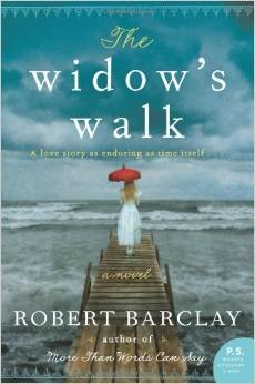 9781611292763: The Widow's Walk