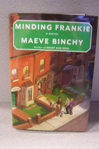 9781611292909: Minding Frankie (Large Print) by Maeve Binchy (2010) Hardcover