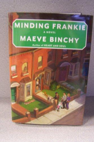 9781611292909: Minding Frankie (Large Print) by Maeve Binchy (2010) Hardcover