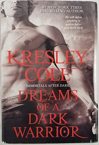 9781611293234: Dreams of a Dark Warrior (BCE Hardcover) (Immortals After Dark, #12)