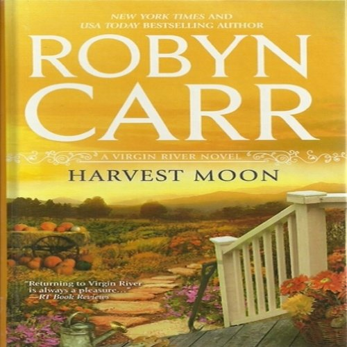 9781611293265: Harvest Moon (Virgin River, Book 15)