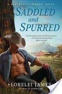 9781611293319: Saddled and Spurred (A Blacktop Cowboys Novel)