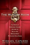 9781611293760: [2010 Hardcover] The Murder Room: Michael Capuzzo (Author)The Murder Room: The Heirs of Sherlock Holmes Gather to Solve the World's Most Perplexing Cold Cases [2010 Hardcover] Michael Capuzzo (Author) The Murder Room: [2010 Hardcover]