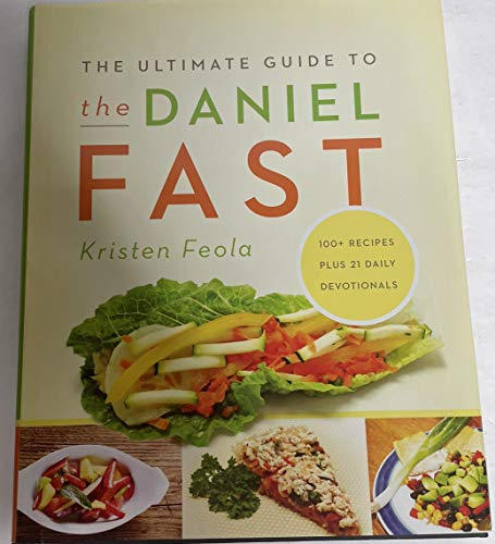 9781611294118: The Ultimate Guide to the Daniel Fast