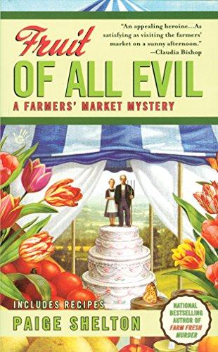 9781611294330: Fruit of All Evil (A Farmers' Market Mystery)