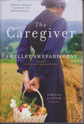 9781611294453: The Caregiver (Families of Honor, Book One)