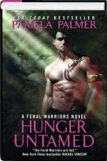 Hunger Untamed (BCE Hardcover) (A Feral Warrior's: Pamela Palmer