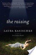 9781611294699: The Raising