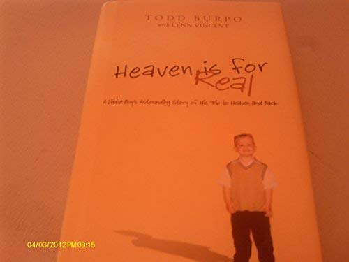 9781611294873: Heaven is For Real