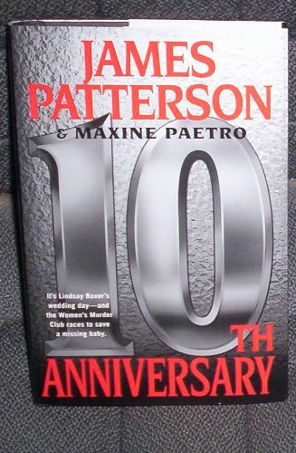 9781611295016: 10th Anniversary - The Women's Murder Club, Book 10 (large print, James Patterson & Maxine Paetro) by Patterson, James; Paetro, Maxine (2011) Hardcover