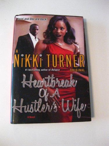 9781611295238: Heartbreak of a Hustler's Wife: A Novel