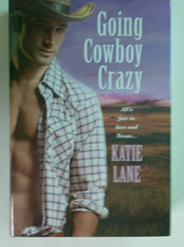 9781611295436: Going Cowboy Crazy