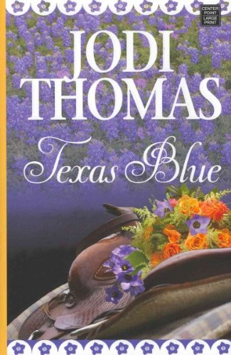 Texas Blue (1611295742) by Jodi Thomas