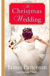 The Christmas Wedding (LARGE PRINT): Patterson, James; DiLallo,