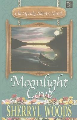 9781611295849: Moonlight Cove [MOONLIGHT COVE -LP] [LARGE PRINT] [Hardcover]