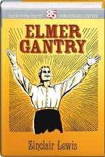 Elmer Gantry.hardcover.book of the Month 85 Aniversary Edition: Sinclair Lewis