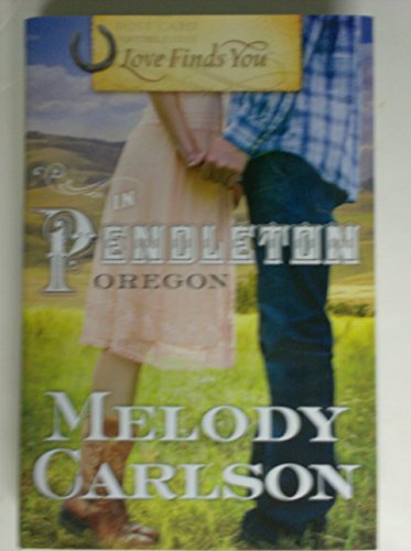 9781611295986: Love Finds You in Pendleton Oregon