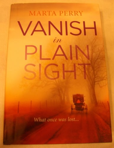 Vanish in Plain Sight: Marta Perry