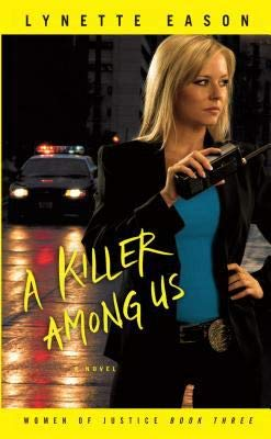 9781611296693: A Killer Among Us (Women of Justice Book Three)