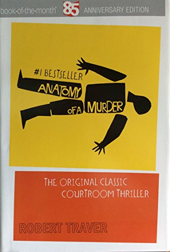 9781611296891: Anatomy of a Murder (Anniversary Edition)