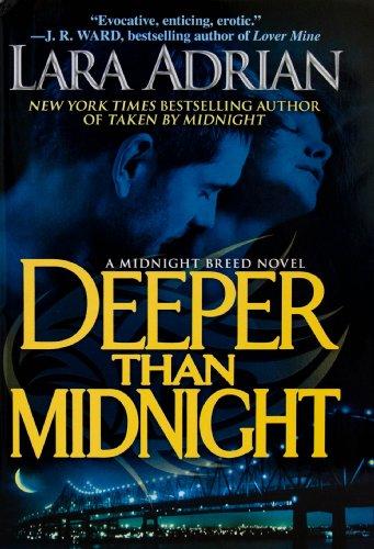 9781611297317: Deeper Than Midnight (A Midnight Breed Novel)