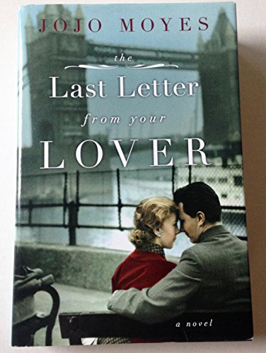 9781611297331: The Last Letter From Your Lover