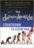 9781611297447: The Darwin Awards Countdown to Extinction