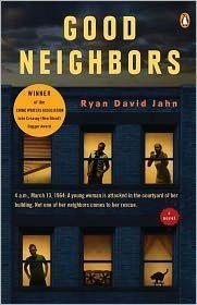 Good Neighbors a Novel: Ryan David Jahn