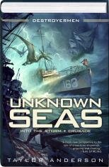 9781611297683: Unknown Seas (Into the Storm / Crusade)