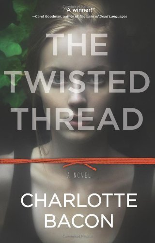 9781611298017: The Twisted Thread