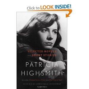 9781611298710: Patricia Highsmith Selected Novels and Short Stories