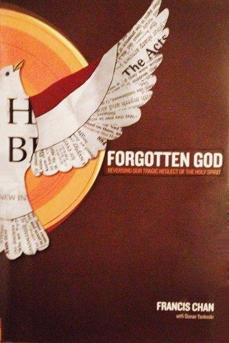 9781611298819: Forgotten God - Reversing Our Tragic Neglect of the Holy Spirit