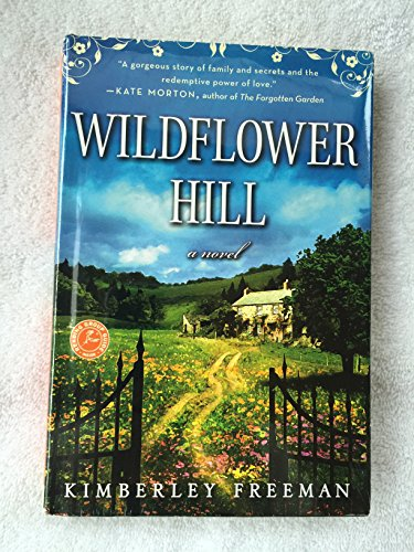 9781611299144: Wildflower Hill - A Novel