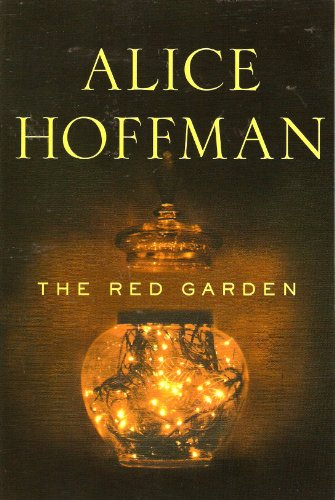 9781611299670: [The Red Garden] [by: Alice Hoffman]