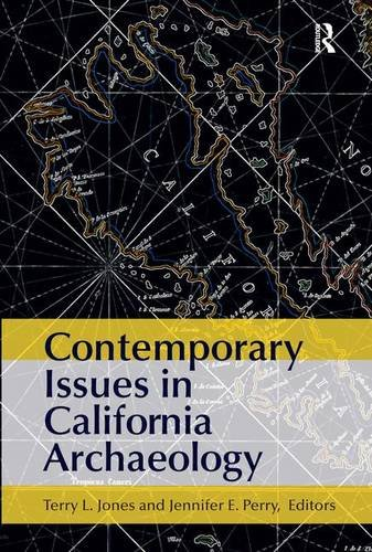 9781611320916: Contemporary Issues in California Archaeology