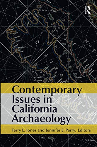9781611320923: Contemporary Issues in California Archaeology