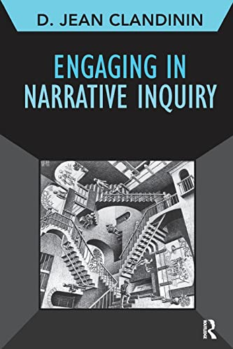 9781611321609: Engaging in Narrative Inquiry (Developing Qualitative Inquiry)