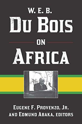 9781611321807: W. E. B. Du Bois on Africa
