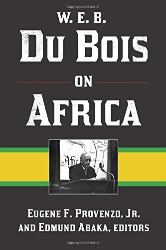 9781611321814: W. E. B. Du Bois on Africa