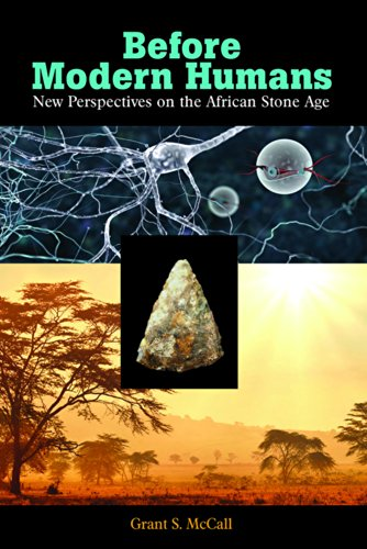 9781611322224: Before Modern Humans: New Perspectives on the African Stone Age