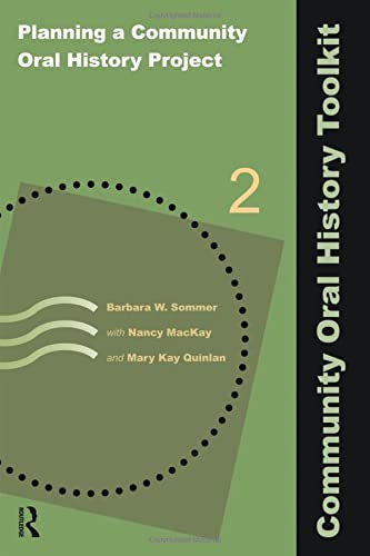 9781611322446: Planning a Community Oral History Project (Community Oral History Toolkit)