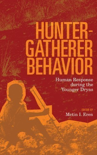 9781611327861: Hunter-Gatherer Behavior: Human Response During The Younger Dryas