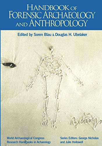 9781611327939: Handbook of Forensic Anthropology and Archaeology (World Archaeological Congress Research Handbooks in Archaeology)
