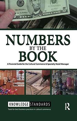 9781611328752: Numbers by the Book: A Financial Guide for the Cultural Commerce & Specialty Retail Manager (Museum Store Association)