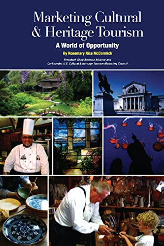 9781611328776: Marketing Cultural and Heritage Tourism: A World of Opportunity (Museum Store Association)