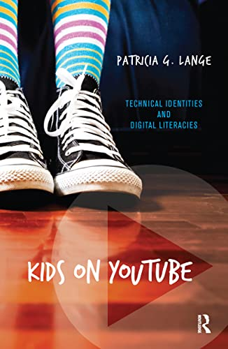 9781611329353: Kids on YouTube: Technical Identities and Digital Literacies